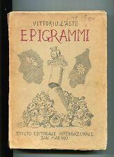 Vittorio D'Aste EPIGRAMMI # I.E.I.San Marino 1950 Libro dedica autografa autore