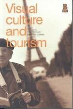Visual Culture and Tourism (2003, Paperback)