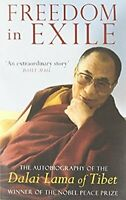 Freedom in Exile: Autobiography of His Holiness the Dalai Lama of Tibet, Dalai L