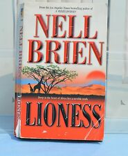 Lioness By Nell Brien Deep in the Heart of Africa Lies a Terrible Truth