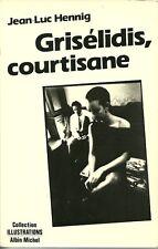 GRISELIDIS, COURTISANE - Jean-Luc Hennig