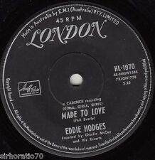 EDDIE HODGES (Girls, Girls, Girls) Make Believe It's You / Made To Love 45