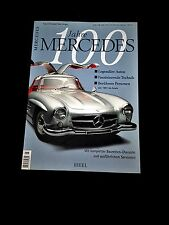 100 Jahre Mercedes by Heel Verlag, 2001, 200 pages, soft-cover book, in German
