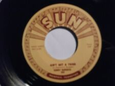 SONNY BURGESS repro Sun 45 - Ain't Got A Thing FREE POSTAGE