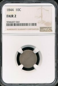 1844 Seated Liberty Dime NGC FAIR 2 *Low Mintage Of Just 72,500!*