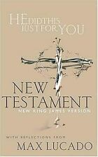 He Did This Just For You New Testament With Reflections From Max Lucado Max Luc
