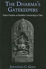 The Dharma's Gatekeepers: Sakya Pandita on Buddhist Scholarship in Tibet, Buddhi