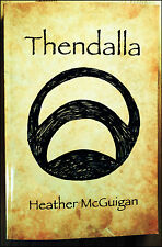 Thendalla by Heather McGuigan