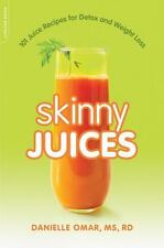 Skinny Juices : 101 Juice Recipes for Detox and Weight Loss by Danielle Omar...