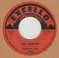 R&B REPRO: LIGHTNIN' SLIM – HAVE YOUR WAY / I'M LEAVIN' YOU BABY - EXCELLO