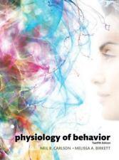 Physiology of Behavior (12th Edition), Carlson, Neil R., Birkett, Melissa A., Go