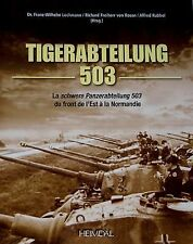 WW2 German Tiger-Abteilung 503 La Schwere Panzerabteilung 503 Reference Book