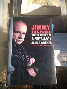 Jimmy the Wags: Street Stories of a Private Eye by Picciarelli, Patrick Book The