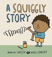 A Squiggly Story (Hardback or Cased Book)