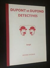 Dupont et Dupond detective 225 exemplaires Tintin TBE