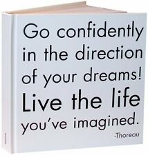 Go confidently In The Direction Of Your Dreams Jou