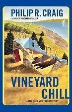 Vineyard Chill by Philip R. Craig (2010, Paperback)