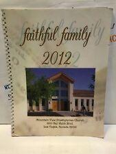 faithful family 2012 Mountain View Presbyterian Church Las Vegas NV RARE! USED