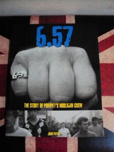 6.57-THE STORY OF POMPEY'S HOOLIGAN CREW by John Payne, 1° edizione 2006 U.K.