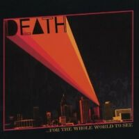 DEATH - FOR THE WHOLE WORLD TO SEE  CD NEW!