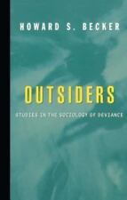 Outsiders: By Becker, Howard S.