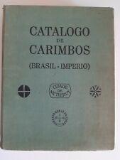 "(211) Paulo Ayres ""Catalogo de Carimbos"" (Brasil Imperio), Brasilien, Brazil"