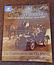 America on Wheels : The First 100 Years: 1896-1996 by Frank Coffey