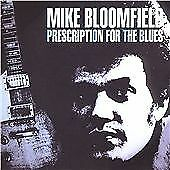 Michael Bloomfield - Prescription for the Blues (2005)