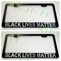 2X BLACK LIVES MATTER Stainless Steel License Plate Frame Rust Free W// Caps