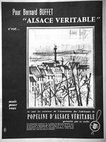 PUBLICITÉ DE PRESSE 1961 POPELINE D'ALSACE VÉRITABLE POUR BERNARD BUFFET