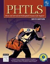 PHTLS Prehospital Trauma Life Support (Phtls: Basic & Advanced Prehospital