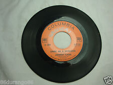 45 RPM RECORD JOHNNY CASH UNDERSTAND YOUR MAN / DARK AS A DUNGEON COLUMBIA