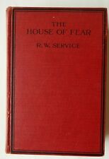 Robert W Service The HOUSE OF FEAR 1927 UK 1st Ed MYSTERY HORROR Werewolf