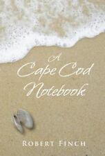A Cape Cod Notebook by Finch, Robert
