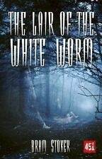 The Lair of the White Worm: A Mystery Story (Gothic Fiction) by Stoker, Bram