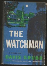 Davis Grubb The Watchman. 1st edition 1961. Hc/dj The Night Of The Hunter author