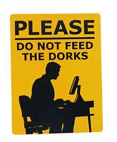 Funny Plastic Sign, Dork  Business Sign, Funny Joke