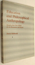 EDUCATION AND PHILOSIPHICAL ANTHROPOLOGY - DAVID HOLBROOK - EN INGLES