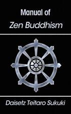 Manual of Zen Buddhism by Daisetz Teitaro Suzuki.