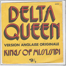 "KINGS OF MISSISSIPI Vinyle 45 tours 7"" DELTA QUEEN Version Anglaise Org BARCLAY"