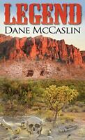 Legend by McCaslin, Dane, NEW Book, FREE & FAST Delivery, (Hardcover)