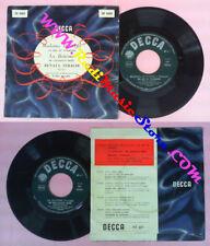 LP 45 7'' RENATA TEBALDI Un bel di vedremo Mi chiamani mimi SERAFIN no cd mc dvd