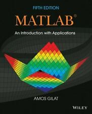 Matlab An Introduction with Applications by Amos Gilat (2014, Paperback) New