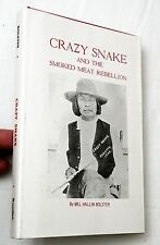 1976 Crazy Snake and the Smoked Meat Rebellion, Mel H Bolster, HBwdj 1st SIGNED!