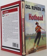 CAL RIPKEN JR. & KEVIN COWHERD Hothead SIGNED FIRST EDITION