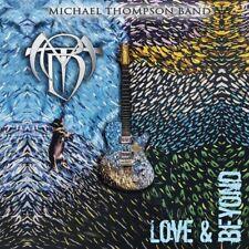 MICHAEL THOMPSON BAND - LOVE & BEYOND   CD NEU