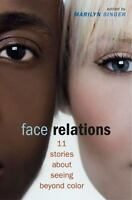Face Relations:  Eleven Stories About Seeing Beyond Color, ,0689856377, Book, Go