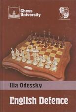 Chess University. English Defence: 1.d4 e6 2.c4 b6. By Ilya Odessky NEW BOOK