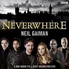 NEW Neverwhere: A BBC Radio Full-Cast Dramatisation by Neil Gaiman