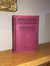 1st Edition Vintage 1912 Book:  Miracles in New Testament – Christian Theology